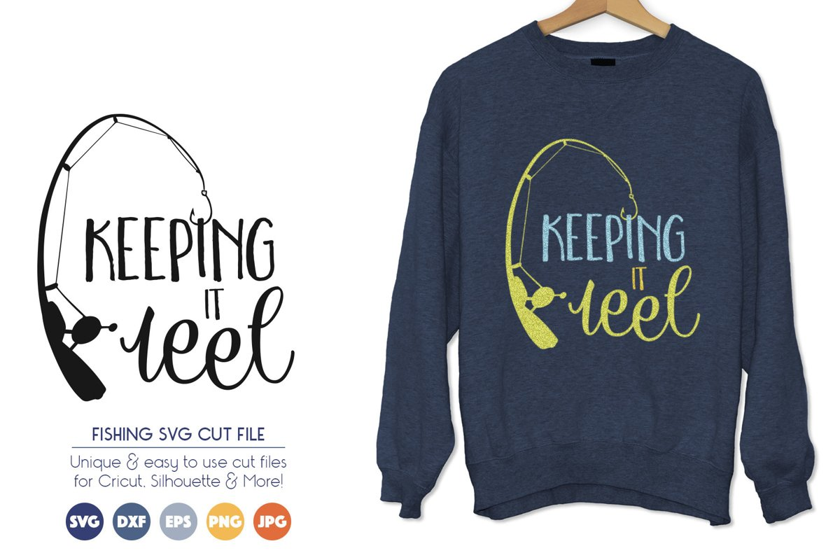 Keeping it Reel - Fish, Fishing Pole SVG Cut Files example image 1