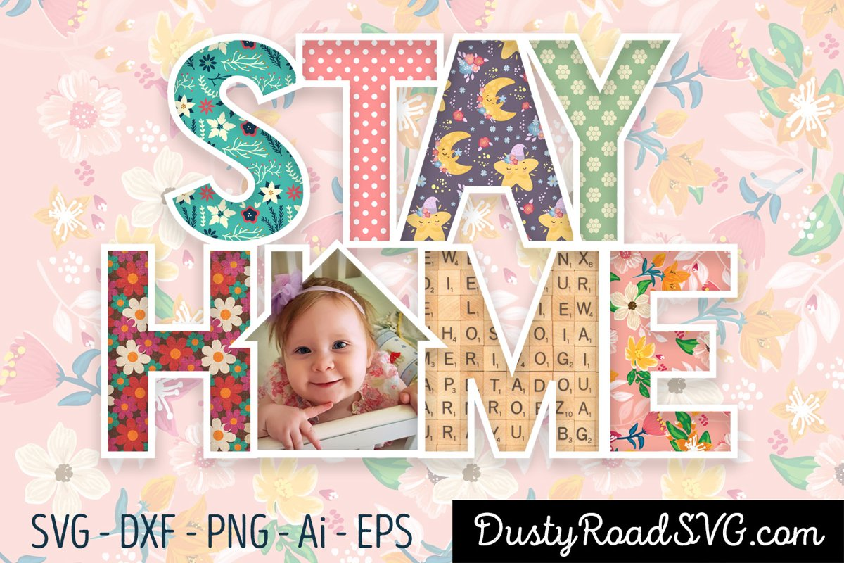 STAY HOME- Scrapbook - cut file - svg png eps dxf example image 1