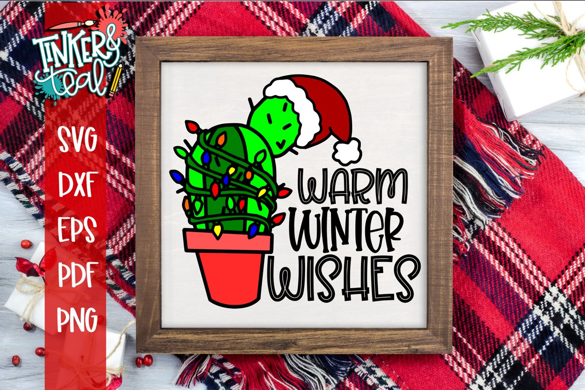 Warm Winter Wishes Christmas Cactus SVG example image 1