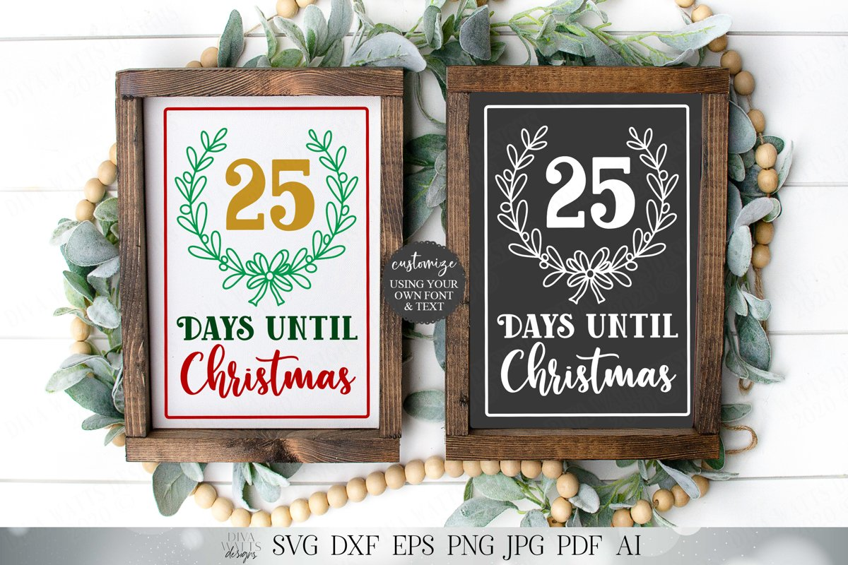 Days Until Christmas - Cutting File and Printable example image 1