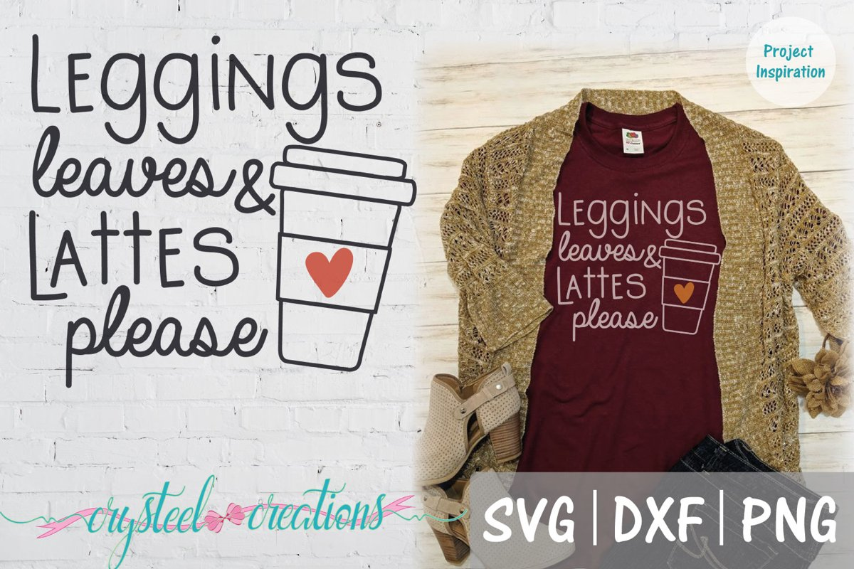 Leggings leaves and lattes please SVG, DXF, PNG example image 1