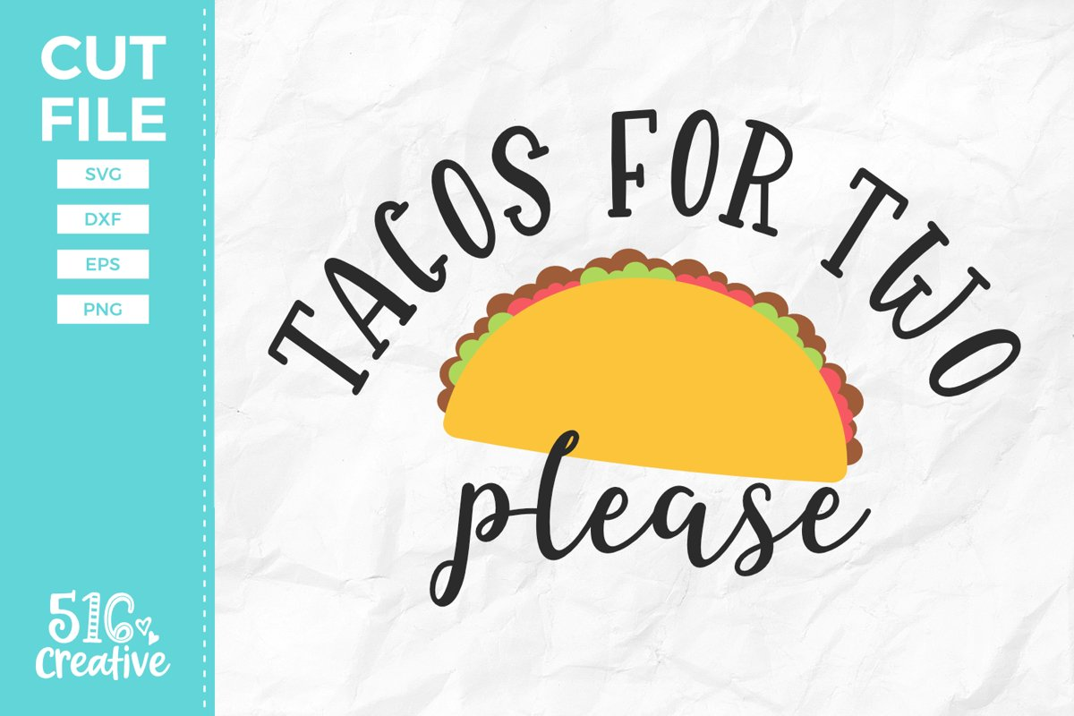 Tacos For Two Please SVG DXF EPS PNG example image 1