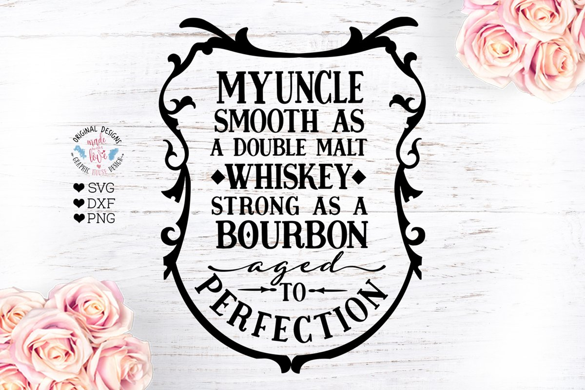 My Uncle Smooth as Whiskey - Birthday SVG example image 1