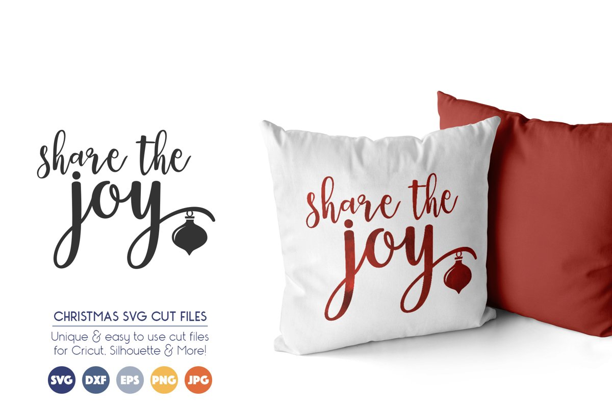 Christmas SVG Files - Share the Joy example image 1