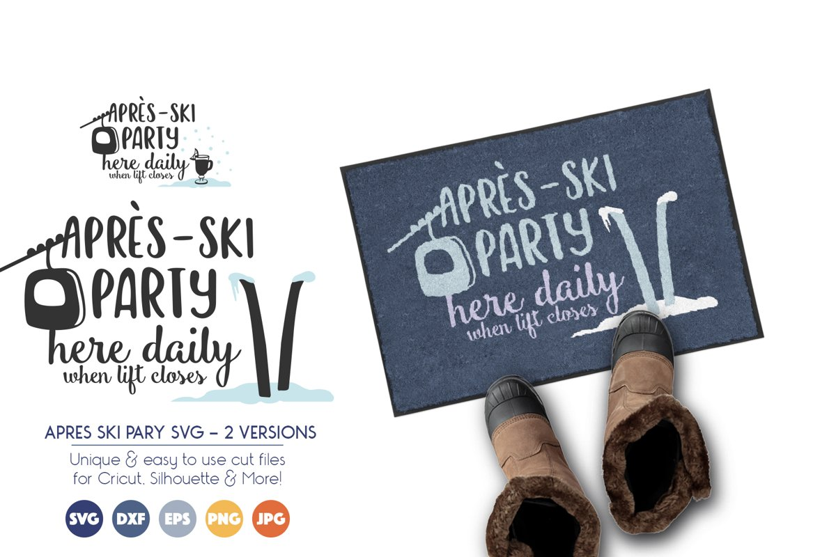 Winter SVG File - Après-Ski Party Sign - 2 Versions Included example image 1