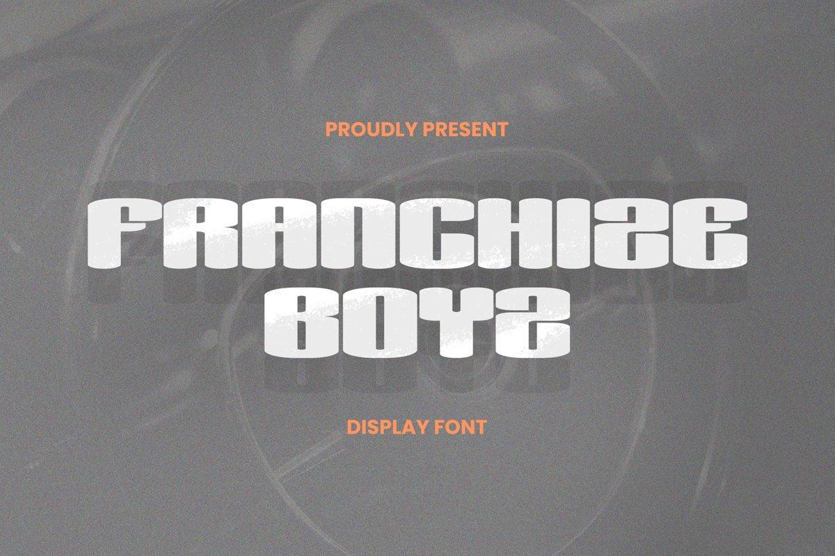 Franchize Boyz Font example image 1