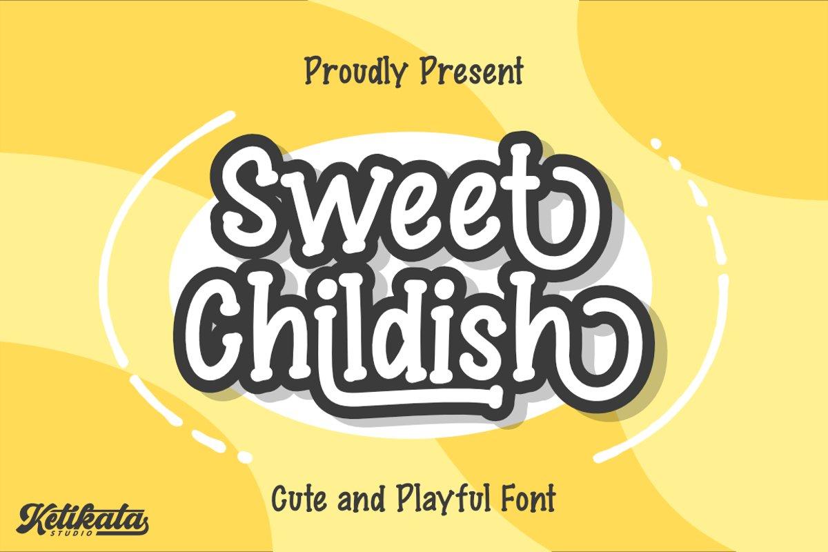 Sweet Childish Happy font example image 1