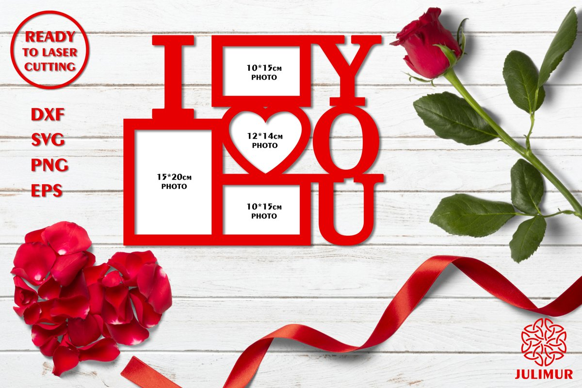 Frame for photos with inscription 'I love you' SVG EPS DXF P example image 1