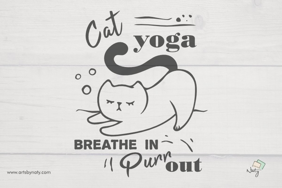 Cat yoga. Breathe in, Purr out. Funny SVG Illustration. example image 1
