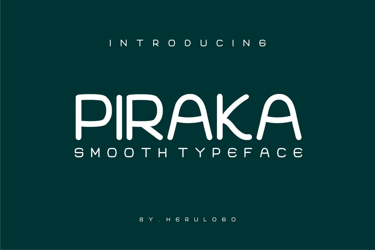 PIRAKA Smooth typeface example image 1