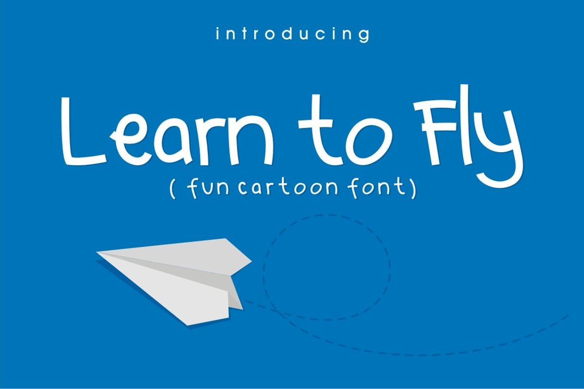 Learn to Fly - Fun Cartoon Font example image 1
