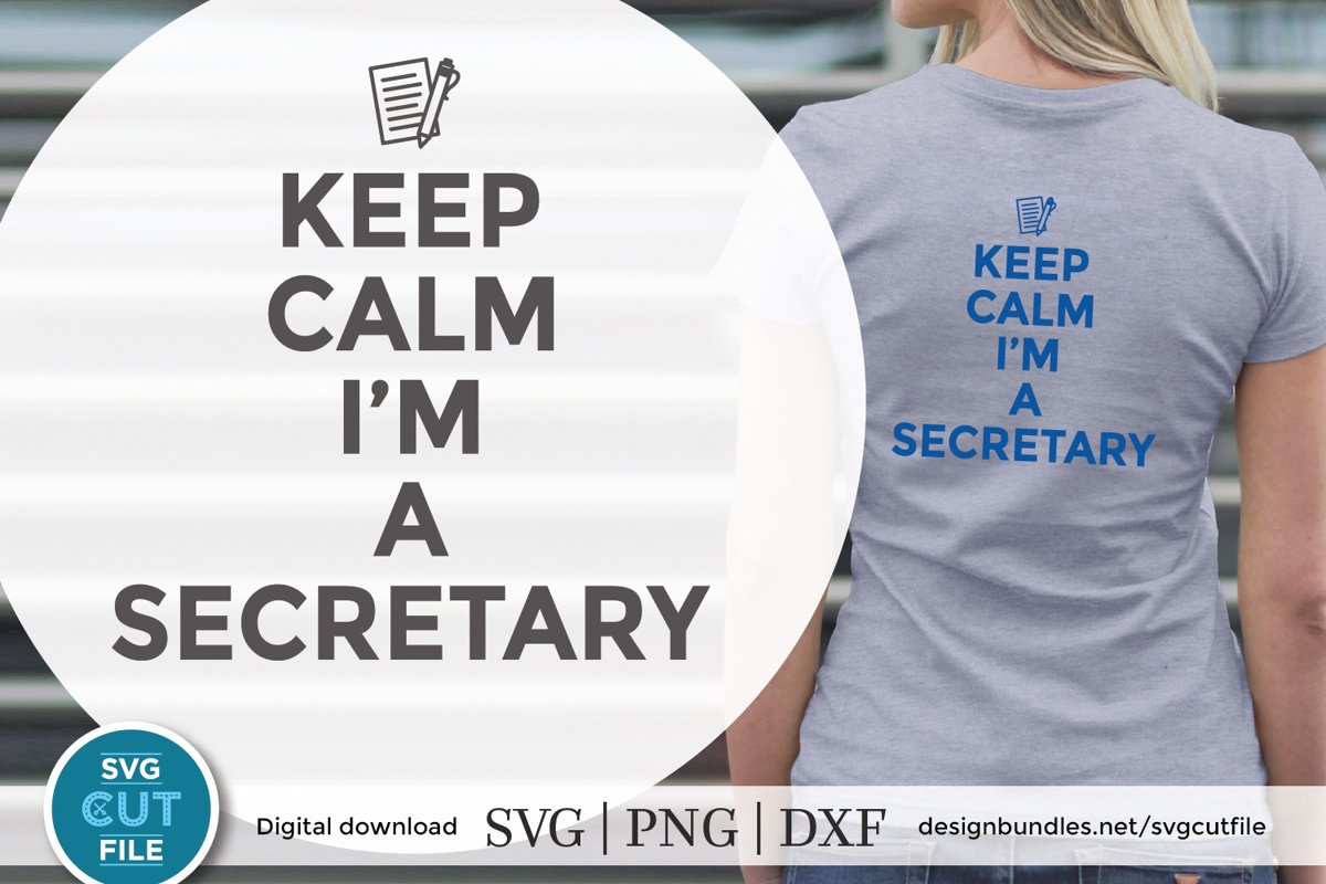 Keep Calm Secretary svg - a secretary svg file for crafters example image 1