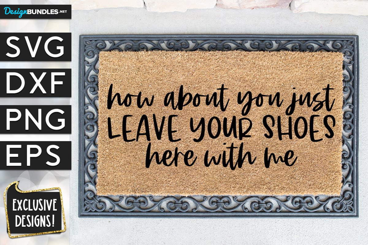 Leave Your Shoes Here With Me SVG DXF PNG EPS example image 1