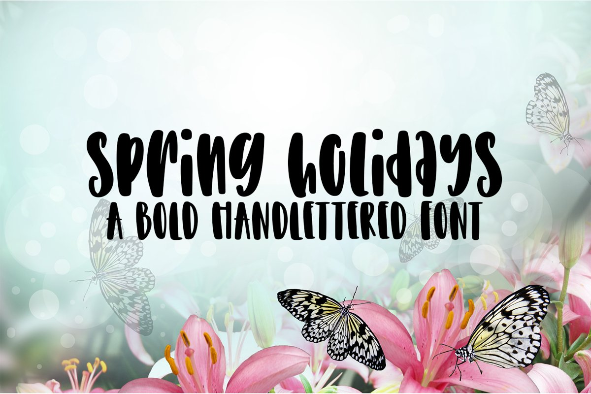 Spring Holidays - A Bold Hand-Lettered Font example image 1
