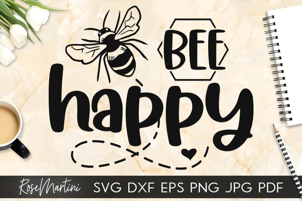 Bee Happy SVG Queen Bee SVG Bee Pun Bumble Bee SVG Bee Kind example image 1