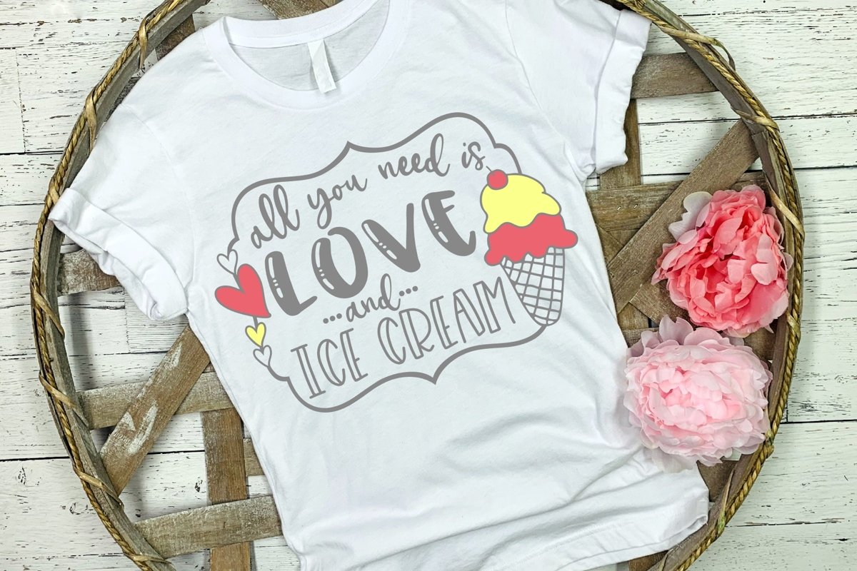 All You Need is Love and Ice Cream SVG DXF PNG example image 1