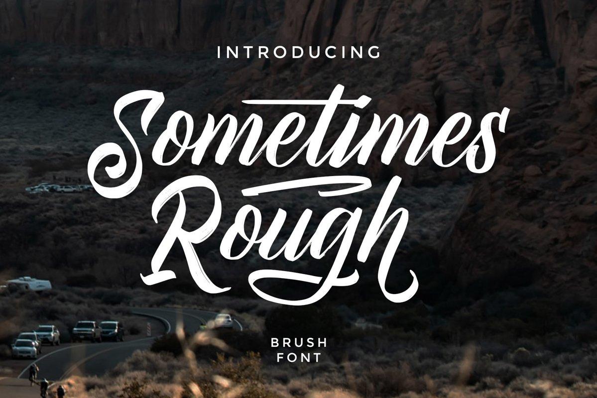 Sometimes Rough | Brush Font example image 1