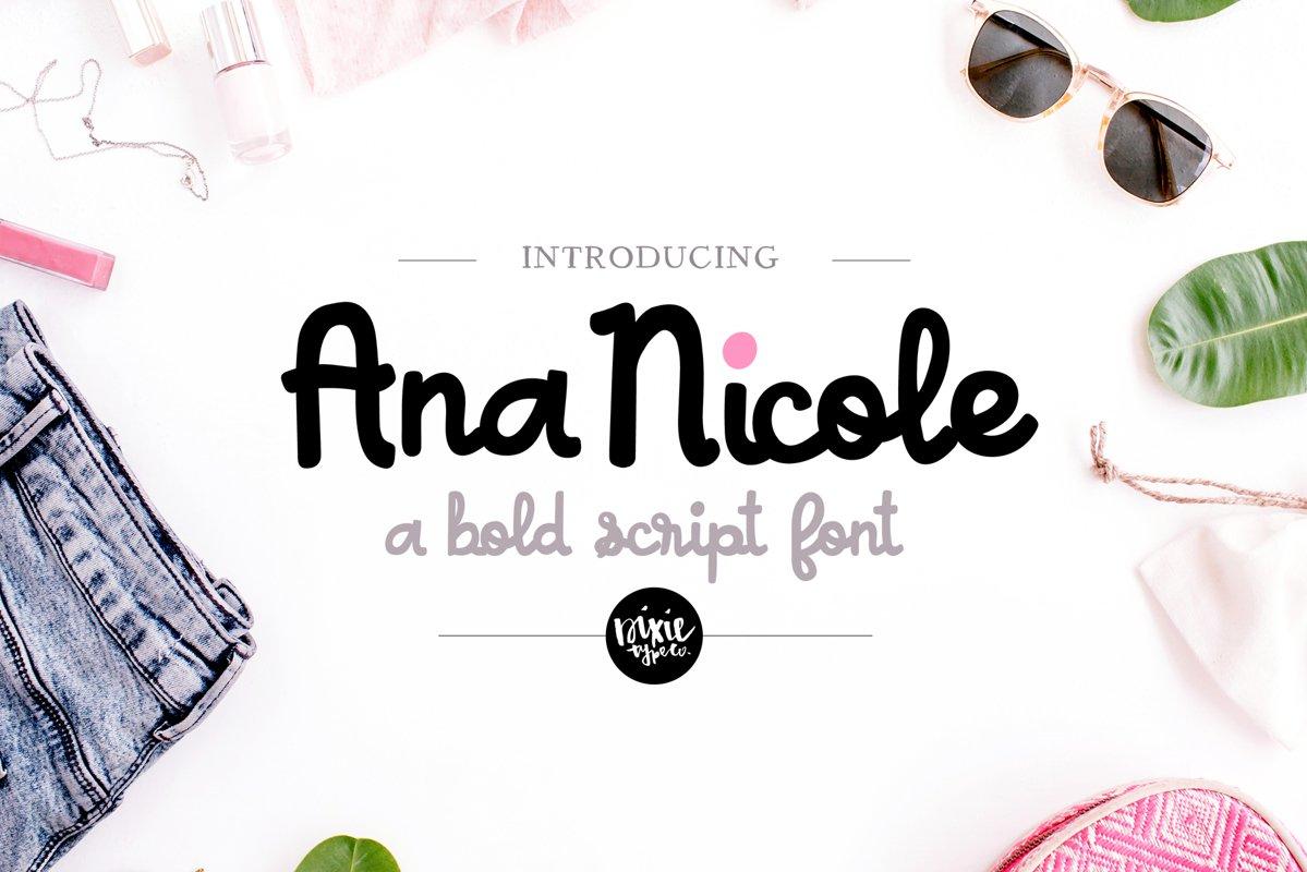 ANA NICOLE a Bold Script Font example image 1
