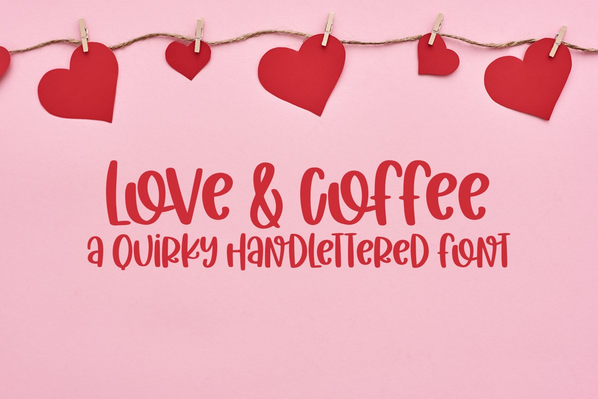 Love & Coffee - A Hand-Lettered Valentine's Day Font example image 1