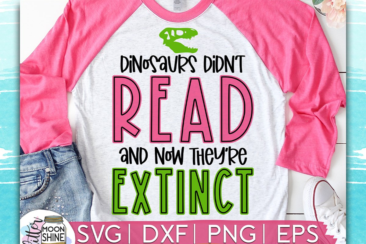 Dinosaurs Didn't Read SVG DXF PNG EPS example image 1