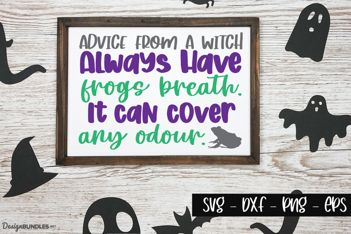 Advice from a Witch - Halloween Quotes example image 1