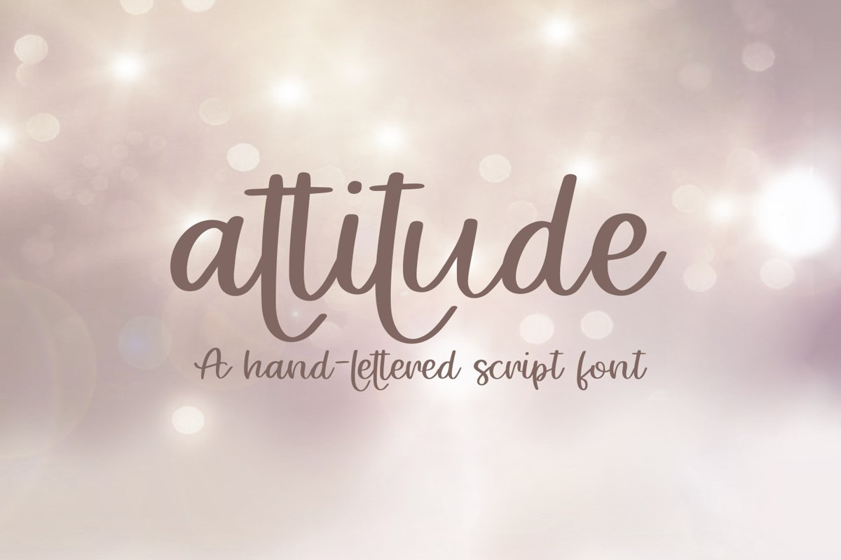 Attitude - A Hand-Lettered Script Font example image 1
