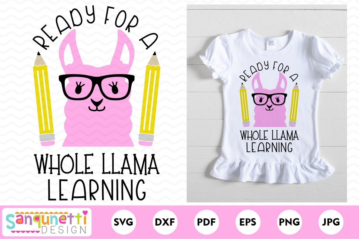 Ready for a whole llama learning svg, back to school example image 1