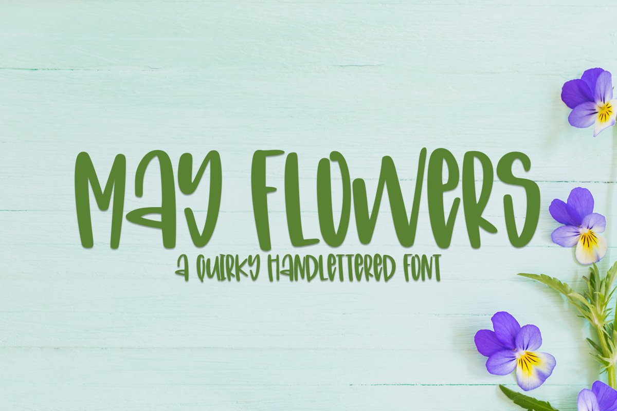 May Flowers- A Quirky Hand-Lettered Font example image 1