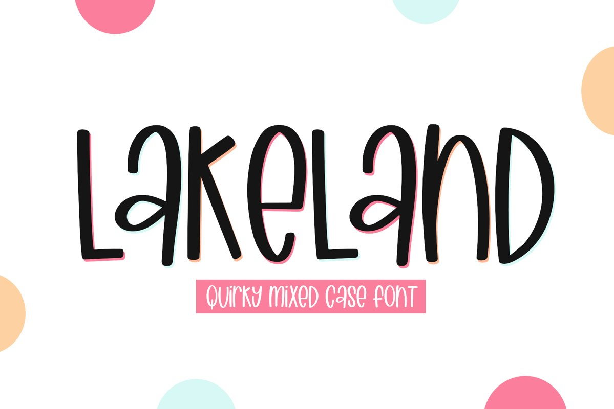 Lakeland - A Quirky Handwritten Font example image 1