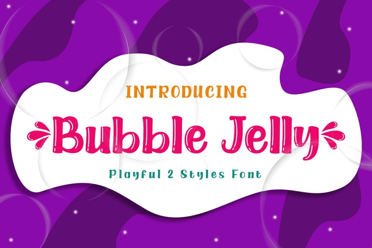 Bubble Jelly | 2 Styles Display Font example image 1
