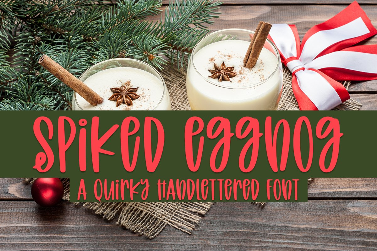 Spiked Eggnog - A Quirky Hand-Lettered Font example image 1