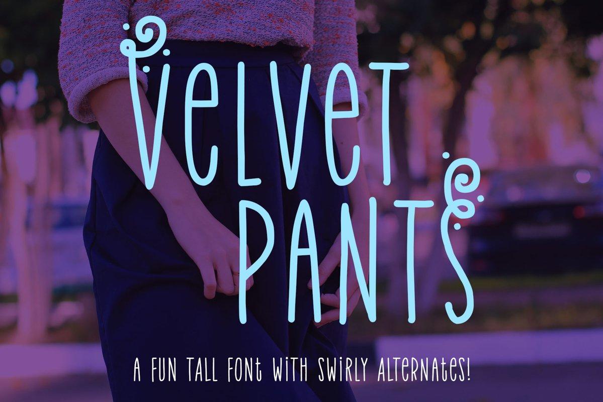 Velvet Pants - a tall, narrow caps font! example image 1