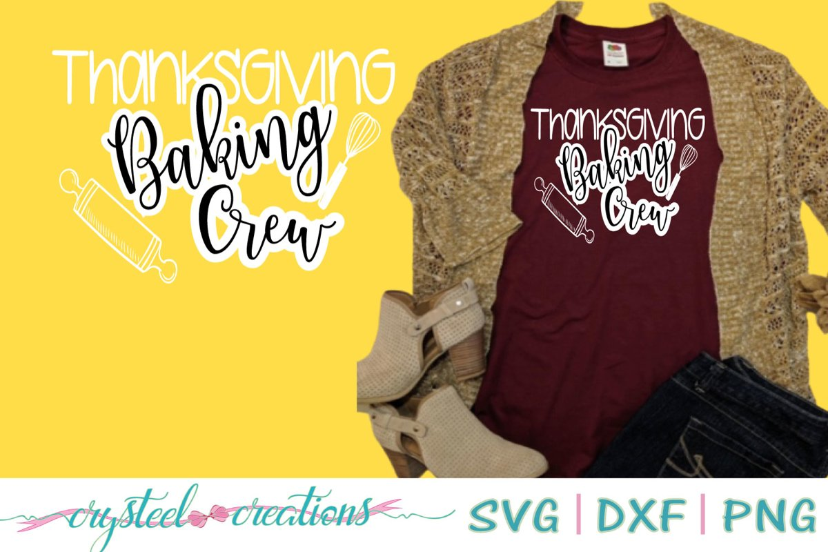 Thanksgiving Baking Crew SVG, DXF, PNG example image 1