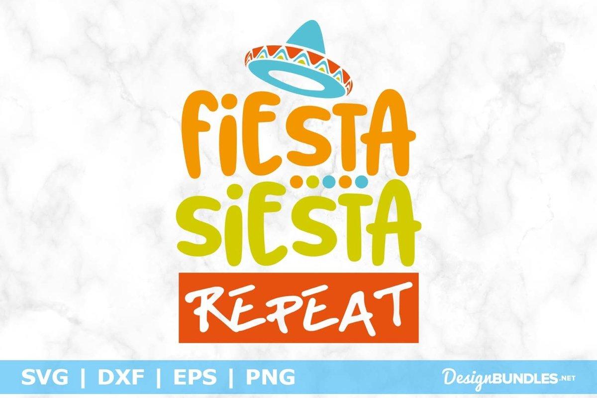 Fiesta Siesta Repeat SVG File example image 1