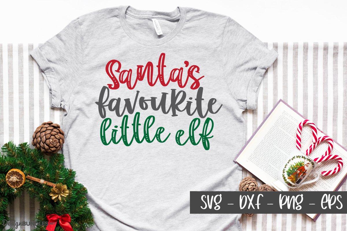 Santa's Favourite Elf - Christmas SVG example image 1