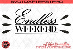 Endless Weekend | Vacation/Retirement/Summer SVG Cut File Product Image 2