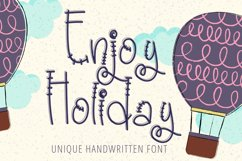 Enjoy Holiday - Unique Handwritten Display Font Product Image 1