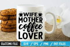 Wife mother coffee lover SVG Product Image 1