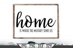 Home Is Where The Military Sends Us SVG Product Image 1