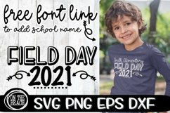 Field Day - 2021 - Add School Name - Free Font Link - SVG Product Image 1