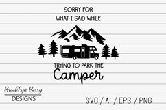 Sorry For What I said While Parking The Camper SVG Product Image 1
