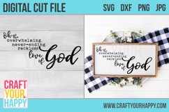 Overwhelming, Neverending, Reckless Love Of God SVG Cut File Product Image 2