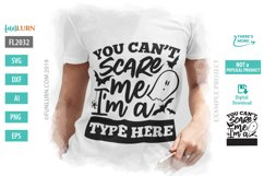 You Can't Scare Me I'm a Blank SVG Cut File Product Image 1