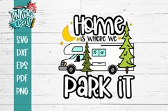 Home Is Where You Park it RV Camper SVG Product Image 2