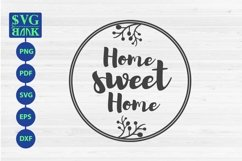 Home Sweet Home sign SVG in circle frame Product Image 1