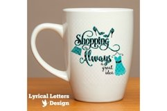Shopping is Always a Great Idea SVG Cut File LL096F Product Image 2