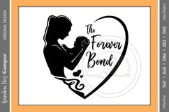 Mother's Day SVG, Forever Bond, Mother Child Product Image 1