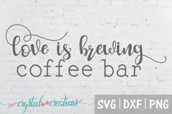 Love is Brewing Coffee Bar Fun Font SVG, PNG, DXF Product Image 2