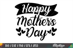 Happy Mother's Day SVG DXF PNG EPS Cricut Cutting Files Product Image 1