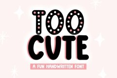 Web Font Too Cute- Fun and Chunky Handwritten Font Product Image 1
